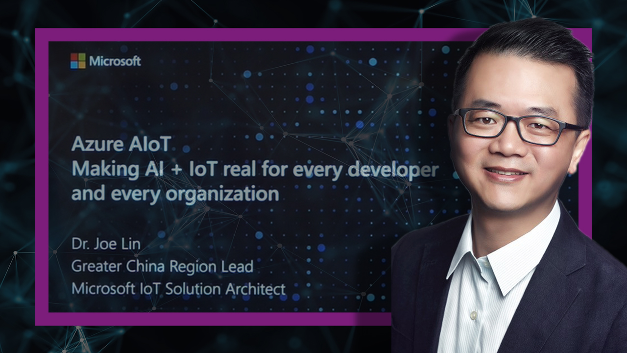 Azure AIoT: Realizing AI + IoT for Developers and Business